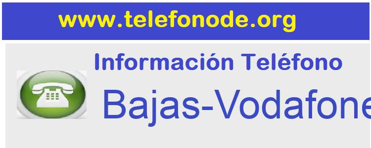 Telefono  Bajas-Vodafone