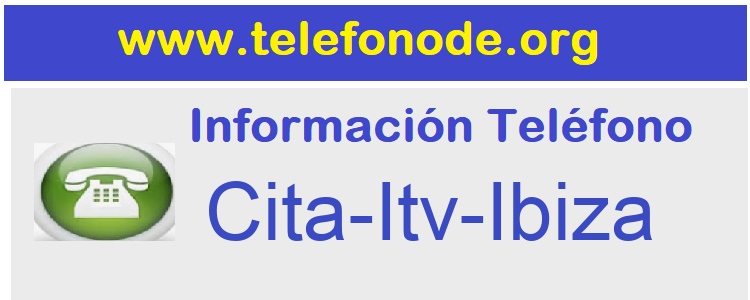 Telefono  Cita-Itv-Ibiza