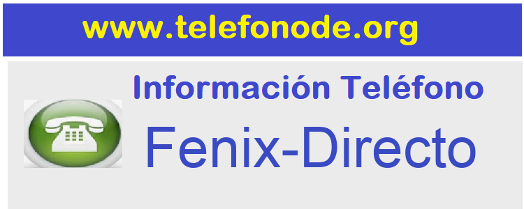 Telefono  Fenix-Directo