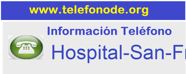 Telefono  Hospital-San-Francisco-Asis