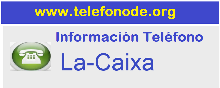 Telefono  La-Caixa