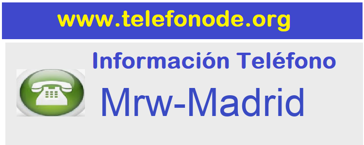 Telefono  Mrw-Madrid