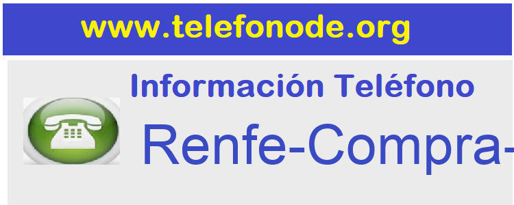 Telefono  Renfe-Compra-Billetes