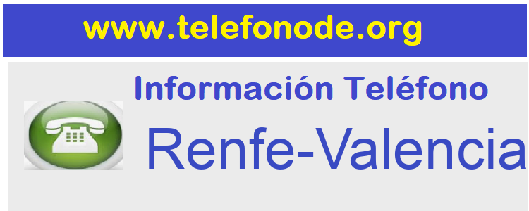 Telefono  Renfe-Valencia
