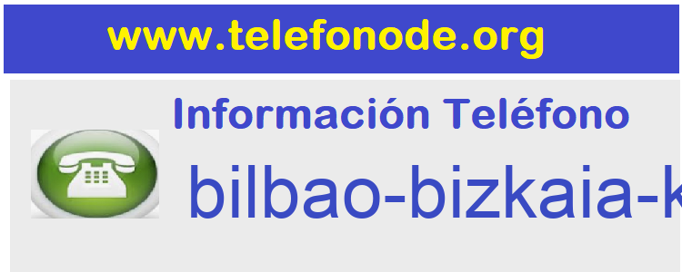 Telefono  bilbao-bizkaia-kutxa