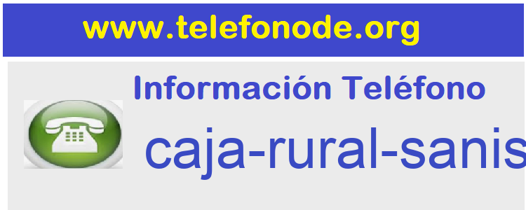 Telefono  caja-rural-sanisidrovilafames